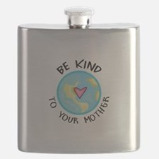 BE KIND TO YOUR MOTHER Flask