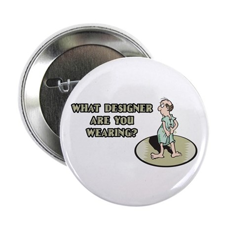 "Hospital Humor Gifts & T-shir 2.25"" Button (10 pac"