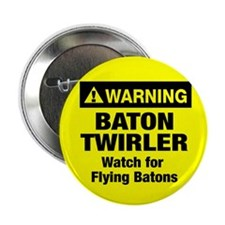 WARNING Baton Twirler Button