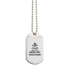Keep calm we live in Green Bay Wisconsin Dog Tags