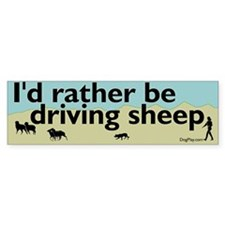 I'd Rather Be Driving Sheep Bumper Bumper Sticker