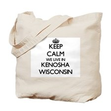 Keep calm we live in Kenosha Wisconsin Tote Bag
