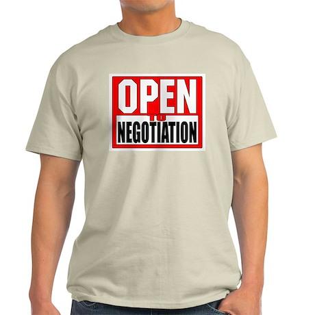 Open to Negotiation Light T-Shirt