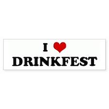 I Love DRINKFEST Bumper Bumper Sticker