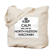 Keep calm we live in North Hudson Wiscons Tote Bag