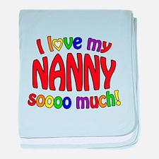 I love my NANNY soooo much! baby blanket