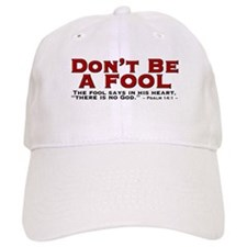 Don't Be A Fool 2.0 - Baseball Cap