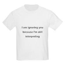 ASL Terp Humor 1 T-Shirt