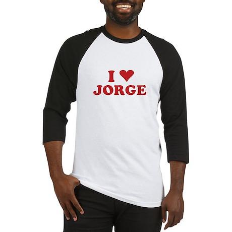 I LOVE JORGE Baseball Jersey