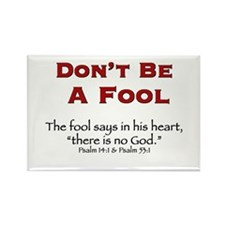 Don't Be A Fool 2.0 - Rectangle Magnet