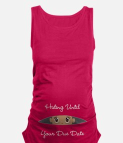 Hiding Until [Your Due Date] CU Maternity Tank Top