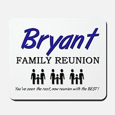 Bryant Family Reunion Mousepad