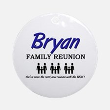 Bryan Family Reunion Ornament (Round)