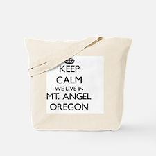Keep calm we live in Mt. Angel Oregon Tote Bag