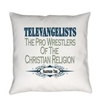televangelists copy.png Everyday Pillow