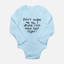 Don't wake me up Long Sleeve Infant Bodysuit