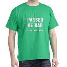 I passed the bar T-Shirt