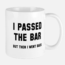 I passed the bar Mug