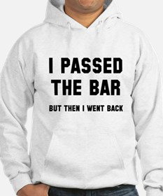 I passed the bar Hoodie