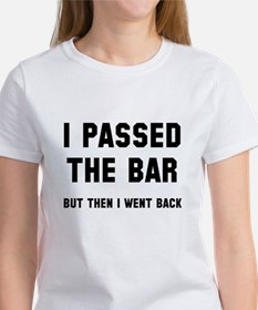 I passed the bar Women's T-Shirt