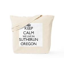 Keep calm we live in Sutherlin Oregon Tote Bag