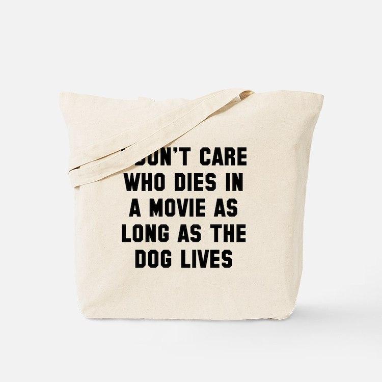 Dog lives Tote Bag