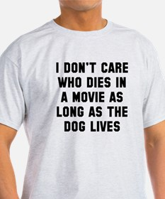 Dog lives T-Shirt