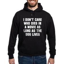 Dog lives Hoodie
