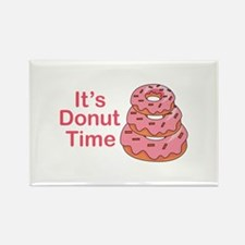 ITS DONUT TIME Magnets