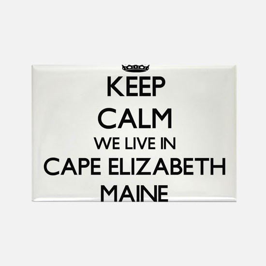 Keep calm we live in Cape Elizabeth Maine Magnets