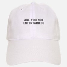 Are you not entertained-Akz gray Baseball Baseball Baseball Cap