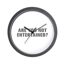 Are you not entertained-Akz gray Wall Clock