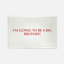 I m going to be a big brother-Opt red Magnets