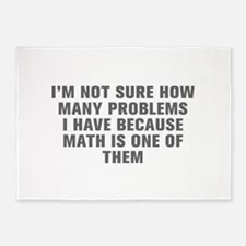 I m not sure how many problems I have because math