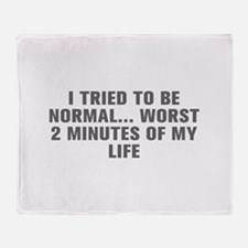 I tried to be normal Worst 2 minutes of my life-Ak