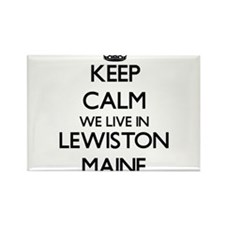 Keep calm we live in Lewiston Maine Magnets