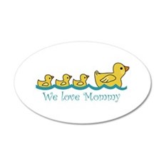 WE LOVE MOMMY Wall Decal