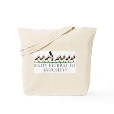 Happy Birthday Jacquelyn (ant Tote Bag