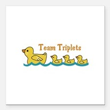 "TEAM TRIPLETS Square Car Magnet 3"" x 3"""