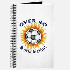 OVER FORTY AND STILL KICKIN Journal