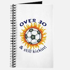 OVER THIRTY AND STILL KICKIN Journal