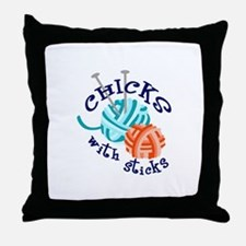 CHICKS WITH STICKS Throw Pillow