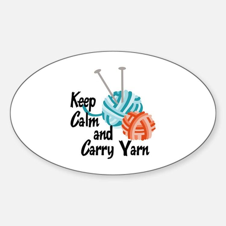 KEEP CALM AND CARRY YARN Decal