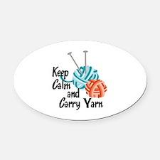 KEEP CALM AND CARRY YARN Oval Car Magnet