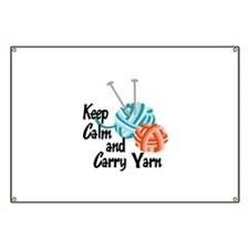 KEEP CALM AND CARRY YARN Banner