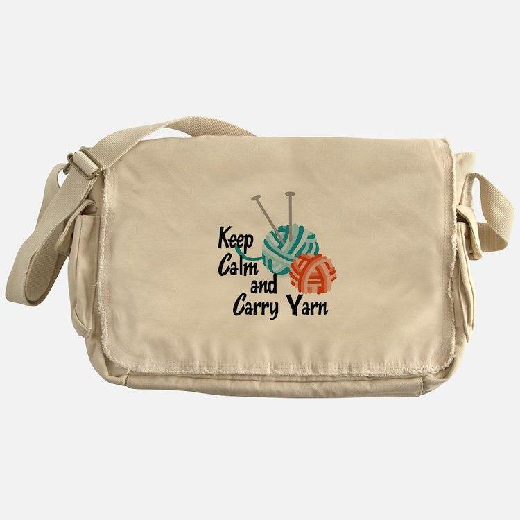 KEEP CALM AND CARRY YARN Messenger Bag