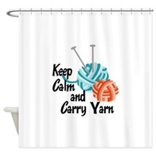 KEEP CALM AND CARRY YARN Shower Curtain