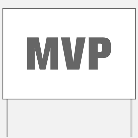 MVP-Akz gray Yard Sign