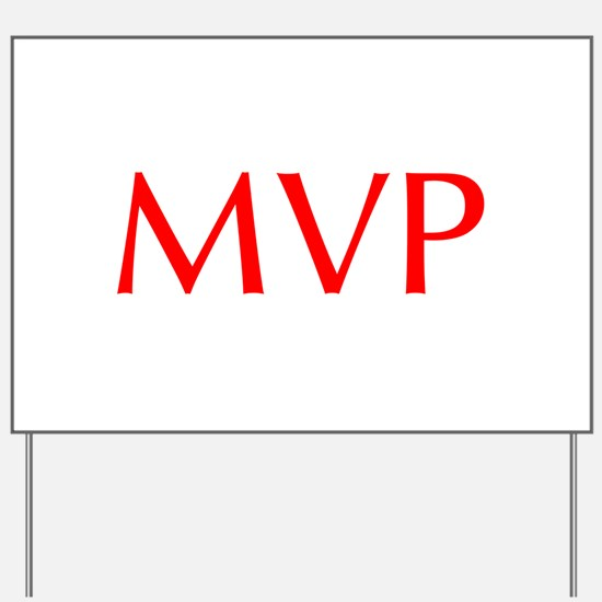 MVP-Opt red Yard Sign