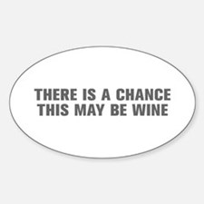 There is a chance this may be wine-Akz gray Sticke